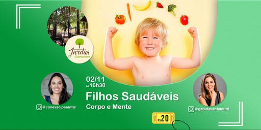 FILHOS SAUDÁVEIS -  CORPO e MENTE