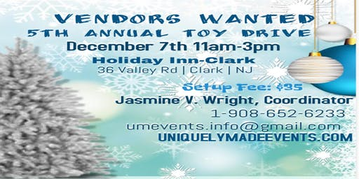 VENDORS WANTED! Holiday Toy Drive Shop Experience