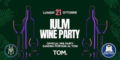 IULM Wine Party at TOM biglietti