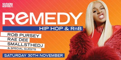 Remedy - Hip Hop + R&B - Late Night Special!