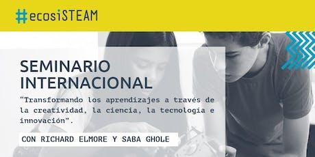 Seminario Internacional: Transformando los aprendizajes a través de la creatividad, ciencia y tecnología entradas
