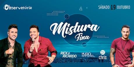MISTURA FINA - Sábado - 19/10 ingressos