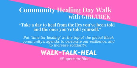 Community Healing Day Walk with GIRLTREK tickets