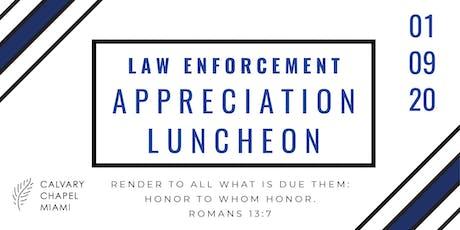 Law Enforcement Appreciation Luncheon tickets