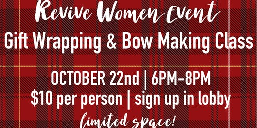 Revive Women Bow Making Class