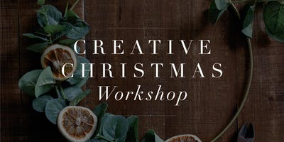 Creative Christmas Workshop Saturday 23/11/2019 from 1.30-3pm