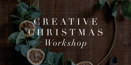 Creative Christmas Workshop Saturday 23/11/2019 from 1.30-3pm tickets
