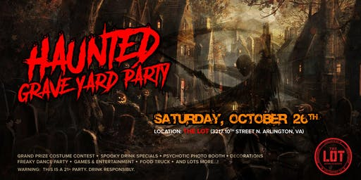 Haunted Graveyard Party @ THE LOT