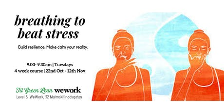 Breathing to Beat Stress | build resilience + calm | 4 week course tickets