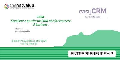 CRM: scegliere e gestire un CRM per far crescere il business.