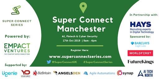 Super Connect  Manchester (AI, FinTech, Cyber)