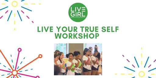 Live Your True Self Workshop