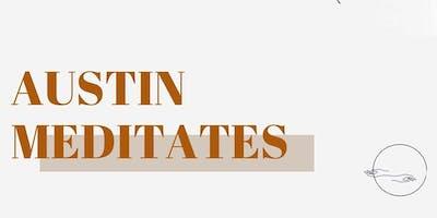 Austin Meditates - October