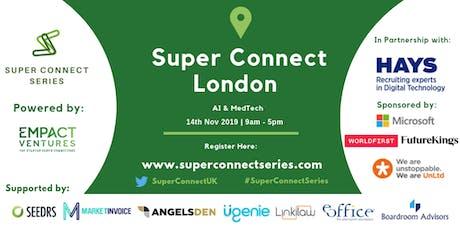 Super Connect  London (AI, MedTech) tickets