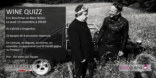 Soirée Wine Quizz avec Eric Boschman et Marc Roisin