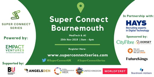 Super Connect  Bournemouth (MedTech & AI) - Register by 19/11 6pm