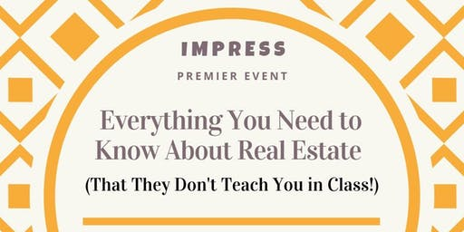 Everything You Need to Know About Real Estate (That They Don't Teach...)