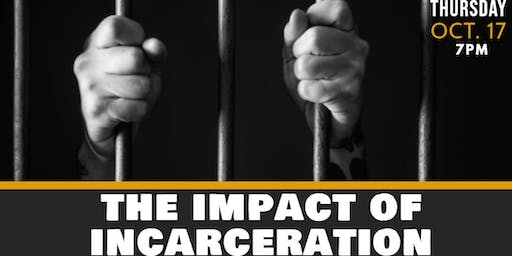 The Impact of Incarceration