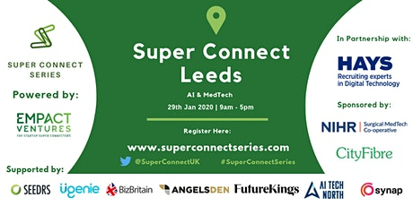 Super Connect  Leeds (AI, MedTech) tickets