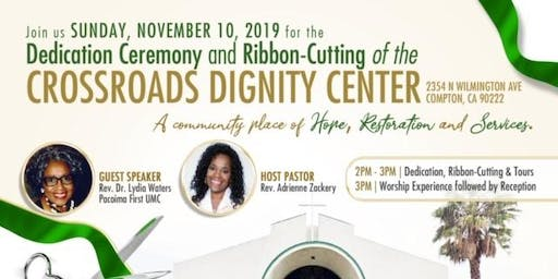 Crossroads Dignity Center Ribbon Cutting and Dedication Ceremony