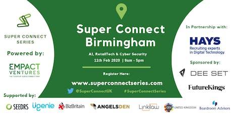 Super Connect  Birmingham (AI, RetailTech, Cyber Security) tickets