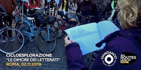 """Cicloesplorazione -  """"Le dimore dei Letterati"""" tickets"""