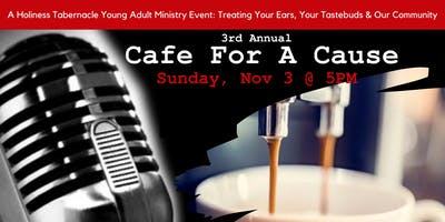 Young ***** Ministry: 3rd Annual Cafe for a Cause