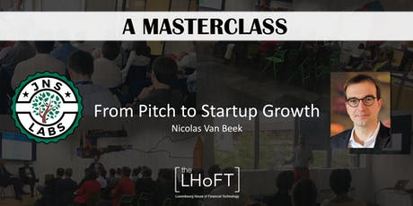 From Pitch to Startup Growth with Nicolas Van Beek tickets