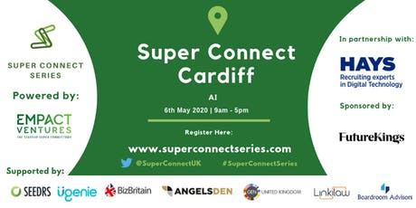 Super Connect  Cardiff (AI) tickets