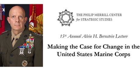 15th Annual Alvin H. Bernstein Lecture with General David H. Berger tickets
