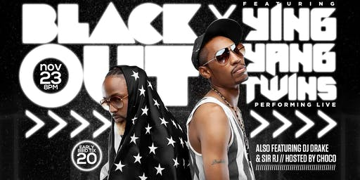 2nd Annual BlackOut Party featuring Ying Yang Twins
