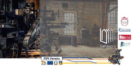 Open Social Innovation: Archeologia Industriale di Comunità biglietti