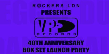 VP Records 40th Anniversary Boxset Launch Party tickets