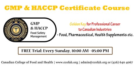 GMP & HACCP COURSE: Get 2 Certificates in 60 Hours! 1-day FREE TRIAL tickets