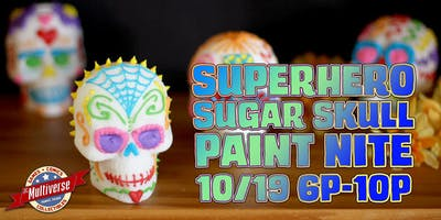Superhero Sugar Skull Paint Nite