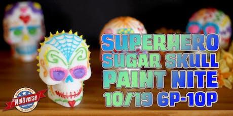 Superhero Sugar Skull Paint Nite tickets