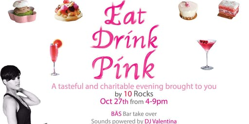 Eat, Drink Pink | A Tastefully & Charitable Event for Breast Cancer