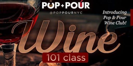 Pop & Pour Wine 101