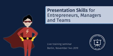 Presentation Skills for Entrepreneurs, Managers and Teams - Berlin  tickets