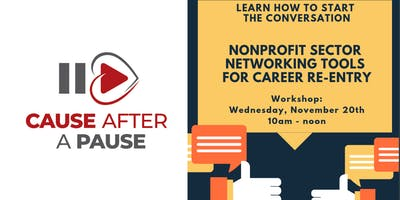 Nonprofit Sector Networking Tools for Career Re-Entry