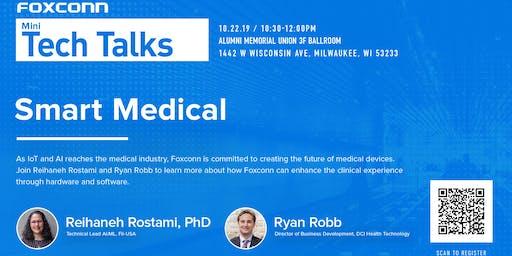 Foxconn Mini-Tech Talks: Smart Medical