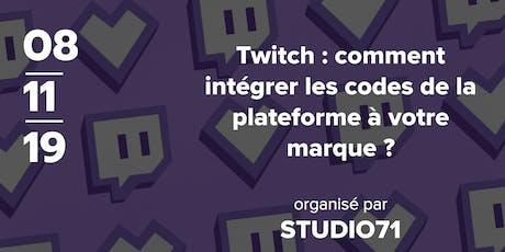 Twitch : comment intégrer les codes de la plateforme à votre marque ? billets