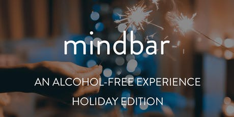 MindBar: An Alcohol-Free Experience - Holiday Edition tickets