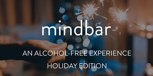 MindBar: An Alcohol-Free Experience - Holiday Edition
