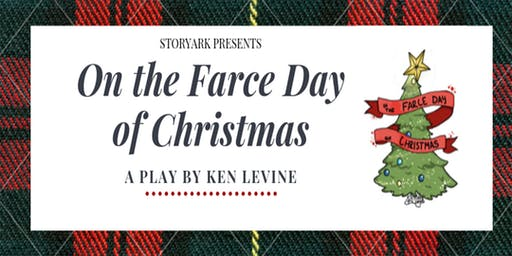 Ken Levine's On the Farce day of Christmas