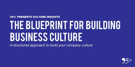 The Blueprint for Building Business Culture tickets