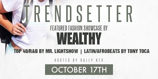 TRENDSETTERS presented by TRUST THURSDAYS