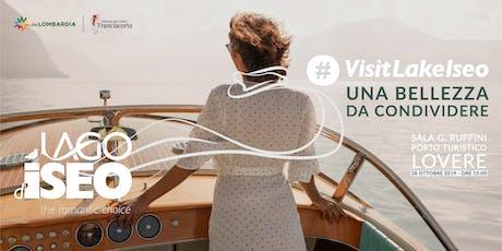 #visitlakeiseo - Una bellezza da condividere biglietti