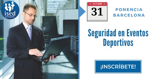 Ponencia: Seguridad en eventos deportivos 31-OCT