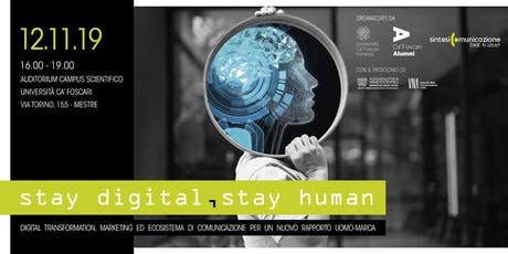 Stay digital, stay human biglietti